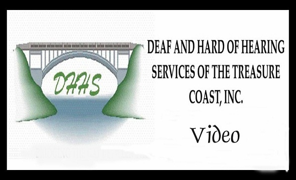 Deaf and Hard of Hearing Services of the Treasure Coast, Inc.