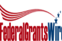 Federal Grants Wire